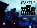 Castle Heist