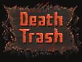 Death Trash