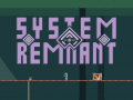 System Remnant