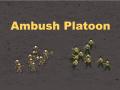 Ambush Platoon
