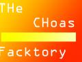 The Choas Facktory