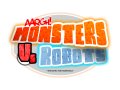 Monsters vs Robots : The Battle for Monsteca