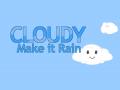 Cloudy: Make It Rain