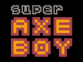 Super Axe Boy