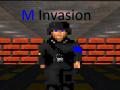 M Invasion