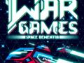 War Games: Space Dementia