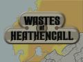 Wastes of Heathencall