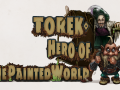 Torek - Hero of The Painted World