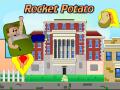Rocket Potato