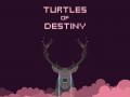 Turtles of Destiny