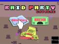 Raid Party Extreme