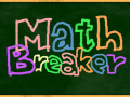 MathBreaker