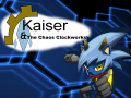 Kaiser and The Chaos Clockworks