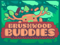 Brushwood Buddies