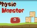 Physic Monster