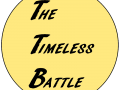 The Timeless Battle