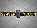 Server Tycoon