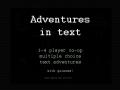 Adventures in Text