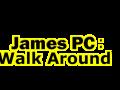 James PC: Run around