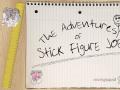 The Adventures of Stick Figure Joe
