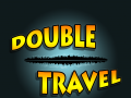 Double Travel