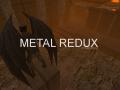 Metal Redux