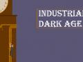 Industrial Dark Age