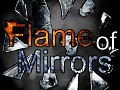 Flame of Mirrors