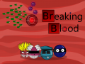 Breaking Blood