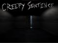 Creepy Sentence