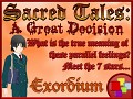 Sacred Tales: A Great Decision