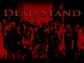 Dead Stand