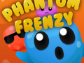 Phantom Frenzy