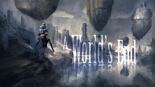 A World's End (CV1 / DK2)