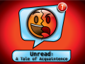 Unread: A Tale of Acquaintance