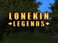 Lonekin Legends