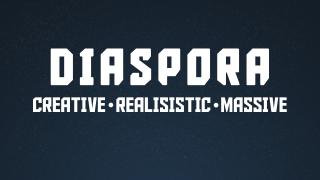 Diaspora: The Coming Fight