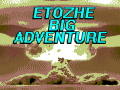 Etozhe Big Adventure