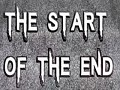 The Start of the End