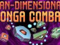 Pan-Dimensional Conga Combat