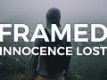 FRAMED: Innocence Lost