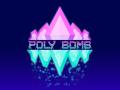 Poly Bomb