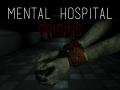 Mental Hospital: Origins