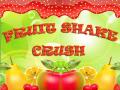 Fruit Shake Crush
