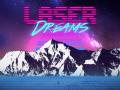 Laser Dreams