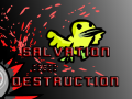 Salvation /// Destruction