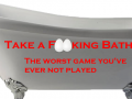 Take a F***ing Bath