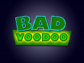 Bad Voodoo