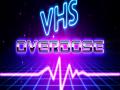 VHSoverdose