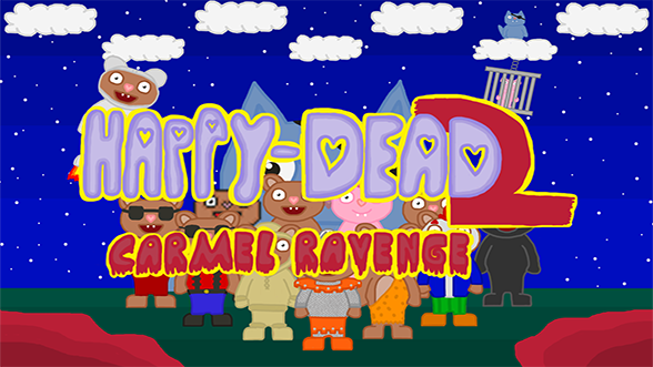 Happy-Dead 2 - Carmel Revenge